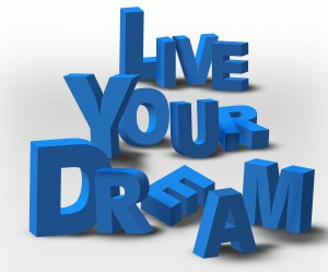 Live Your Dream Text