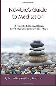 Newbie's Guide to Meditation